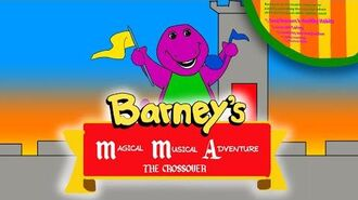 Barney's Magical Musical Adventure The Crossover