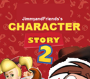 Character Story 2 (JimmyandFriends Style)