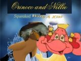 Orinoco and Nellie: Squeaked with a Kiss