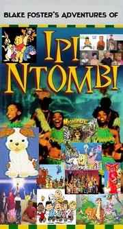 Blake Foster's Adventures of Ipi Ntombi