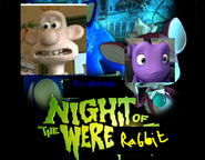 Wallace and Oh night of a were-rabbit