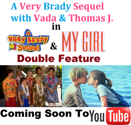 A Very Brady Sequel With Vada & Thomas J. (A Very Brady Sequel & My Girl) Double Feature