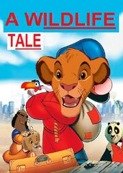 A Wildlife Tale poster
