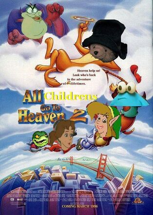 All Childrens Go to Heaven 2 Poster