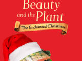 Beauty and the Plant: The Enchanted Christmas