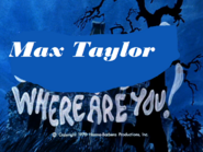 Max taylor where are you poster