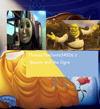 ThomasTenCents34526's Posters Part 11 - Beauty and the Ogre