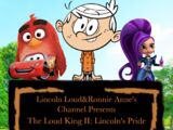 The Loud King II: Lincoln's Pride (1998)