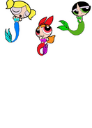 Powerpuff Girls as Mermaids