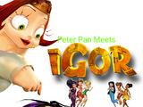 Peter Pan Meets Igor