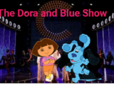 The Dora and Blue Show