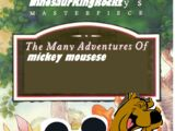 The Many Adventures of Mickey Mouse (DinosaurKingRockz Style)