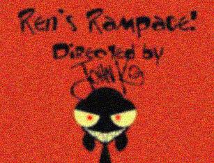 Ren'srampage!