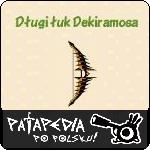 Długi łuk Dekiramosa