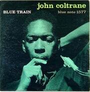 John Coltrane - Blue Train Vinyl 1