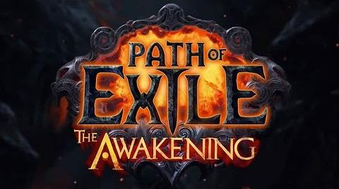 Path of Exile The Awakening - Launch Trailer