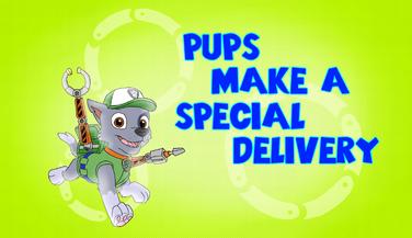Pups make a Special Delivery | PAW Patrol Fanon Wiki | FANDOM