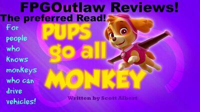Pups Go All Monkey.FPG