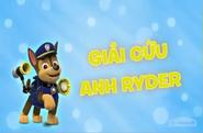 Những chú chó cứu hộ Giải cứu anh Ryder
