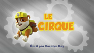 PAW Patrol La Pat' Patrouille Le Cirque