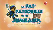 PAW Patrol La Pat' Patrouille La Pat' Patrouille et les Jumeaux