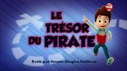 PAW Patrol La Pat' Patrouille Le Trésor du pirate