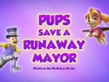 Pups Save a Runaway Mayor