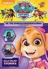 PAW Patrol De tre dinosauriebebisarna & andra äventyr DVD