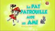 PAW Patrol La Pat' Patrouille La Pat' Patrouille aide un ami