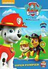 PAW Patrol La Pat' Patrouille Super pompier DVD