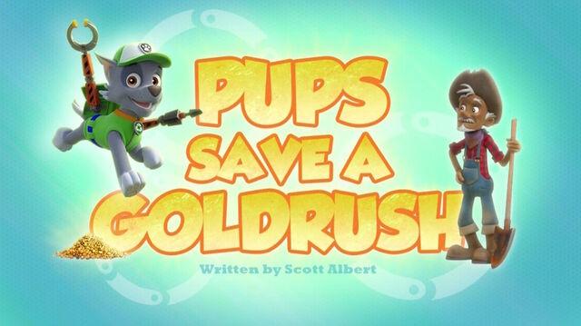 File:PAW Patrol Pups Save a Goldrush Title Card.jpg