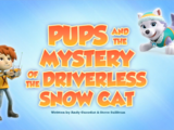 Pups and the Mystery of the Driverless Snow Cat