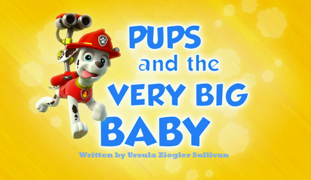 File:Pups and the Very Big Baby.png