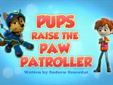 Pups Raise the PAW Patroller