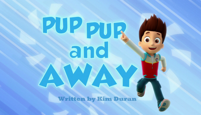 File:Pup Pup and Away.png