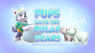 Pups Save the Polar Bears (HQ)