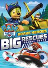 PAW Patrol Brave Heroes, Big Rescues DVD Canada