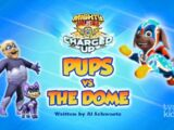 Mighty Pups, Charged Up: Pups vs. the Dome