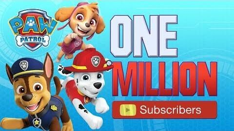 PAW Patrol One Million Subscribers! PAWsome!