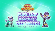 Mighty Pups, Super Paws- Pups Stop Harold's Deep Freeze (HQ)