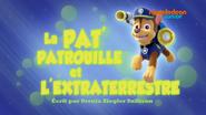 PAW Patrol La Pat' Patrouille La Pat' Patrouille et l'Extraterrestre