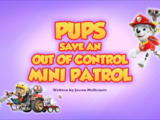 Pups Save an Out of Control Mini Patrol