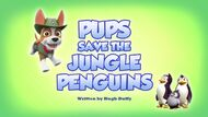 Pups Save the Jungle Penguins