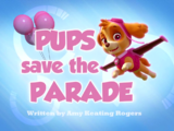 Pups Save the Parade