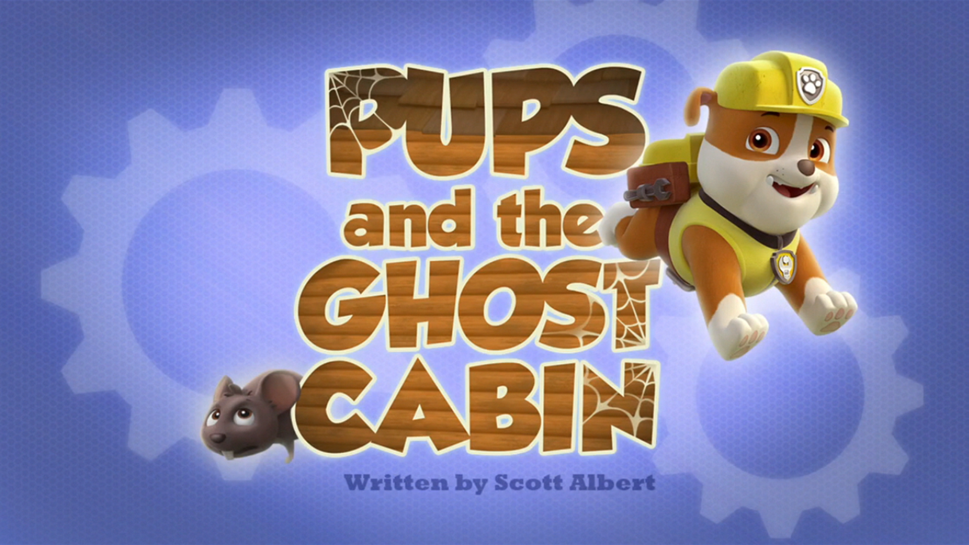 Pups and the Ghost Cabin | PAW Patrol Wiki | FANDOM powered