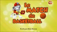 PAW Patrol La Pat' Patrouille Le Match de basketball