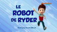 PAW Patrol La Pat' Patrouille Le Robot de Ryder