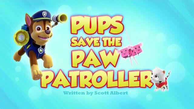 File:PAW Patrol Pups Save the PAW Patroller Title Card.jpg