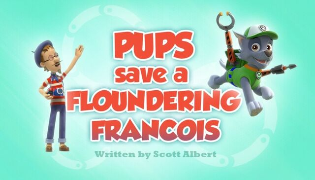 File:Pups Save a Floundering Francois (HD).jpg