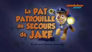 PAW Patrol La Pat' Patrouille La Pat' Patrouille au secours de Jake